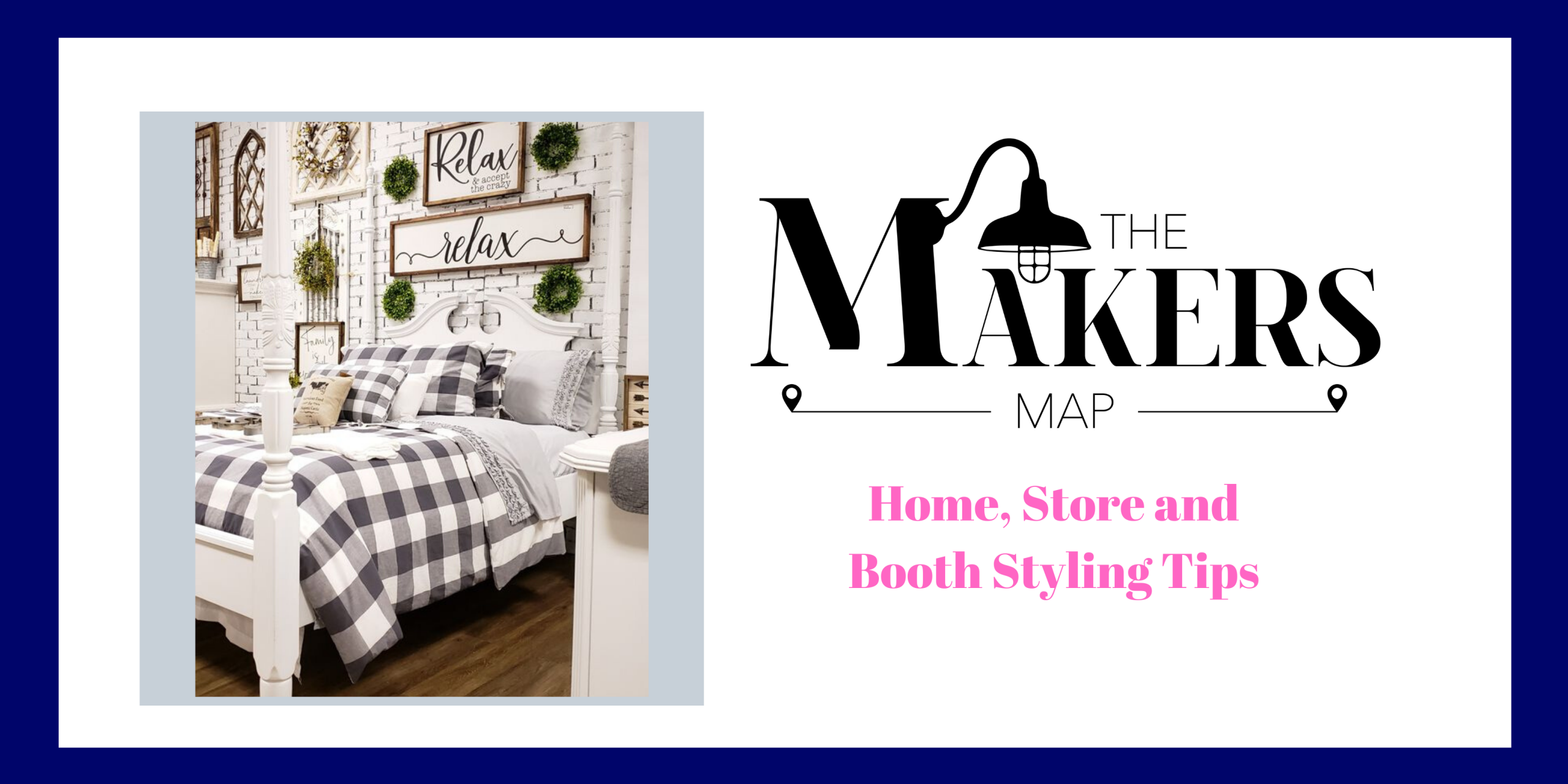 Home, Store, Booth Styling and Biz Tips