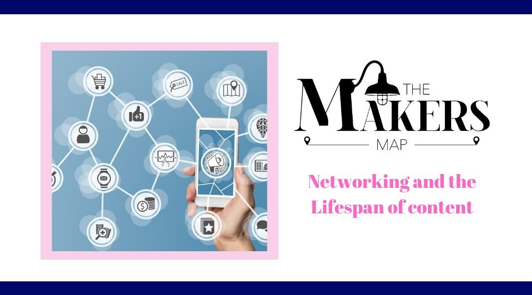 Networking and the lifespan of social and online content!