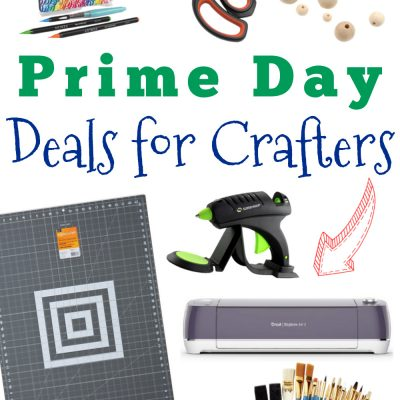 Amazon Prime Day Deals for Crafters and DIY'ers