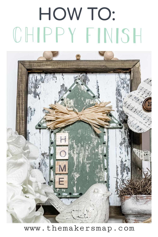 Easy Chippy Farmhouse Home Decor Sign