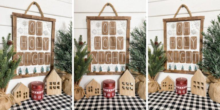 Oh Holy Night DIY Christmas Sign