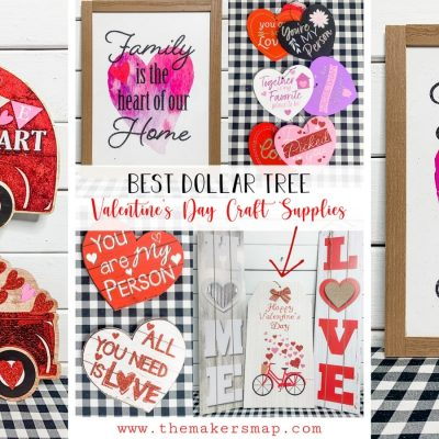 Best Dollar Tree Valentine's Day Craft Supplies