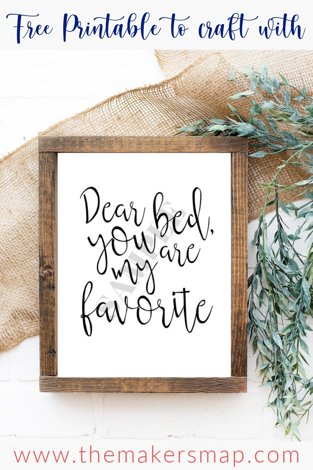 Dear Bed you are my favorite free printable
