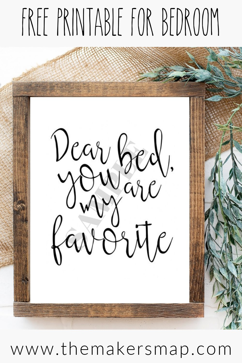 Dear Bed you are my favorite free printable bedroom decor ideas