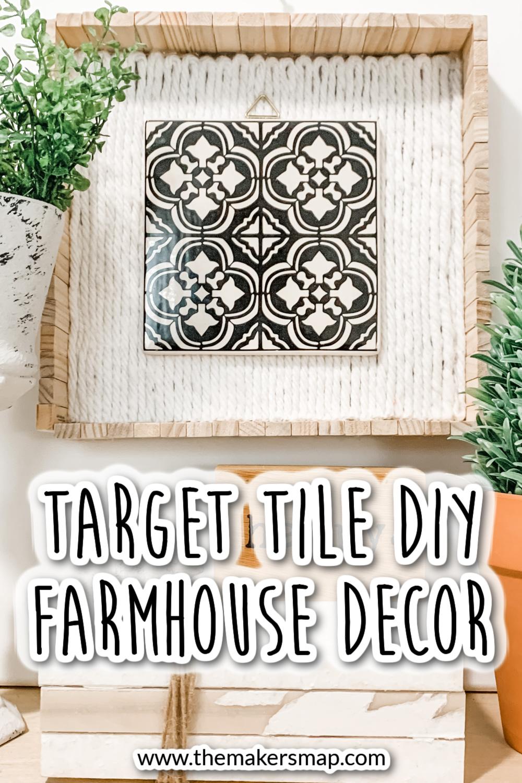 Target Tile DIY Farmhouse Decor