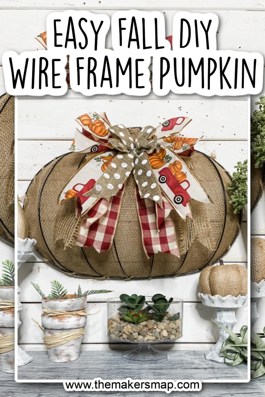 Easy DIY Fall Wire Frame Pumpkin